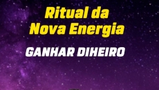 Ritual da Nova Energia: Ganhar Dinheiro