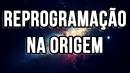 Reprogramação na Origem